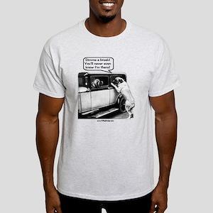 Gimme a break Light T-Shirt