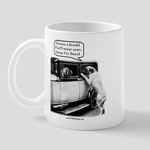 Gimme a break Mug