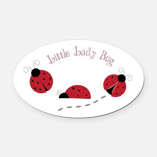 Little Lady Bug Oval Car Magnet