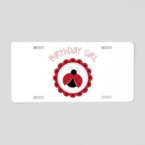 Ladybug Birthday Girl Aluminum License Plate