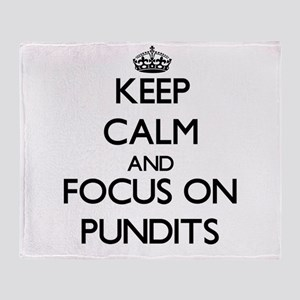 Keep Calm and focus on Pundits Throw Blanket
