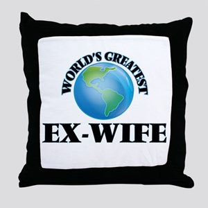 World's Greatest Ex-Wife Throw Pillow