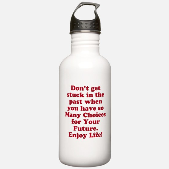 Don't Get Stuck Water Bottle