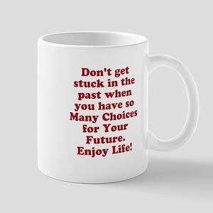 Don't Get Stuck Mugs