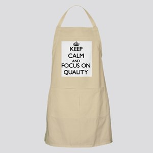 Keep Calm and focus on Quality Apron