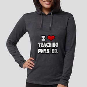 """I Love Teaching PE"" Long Sleeve T-Shirt"
