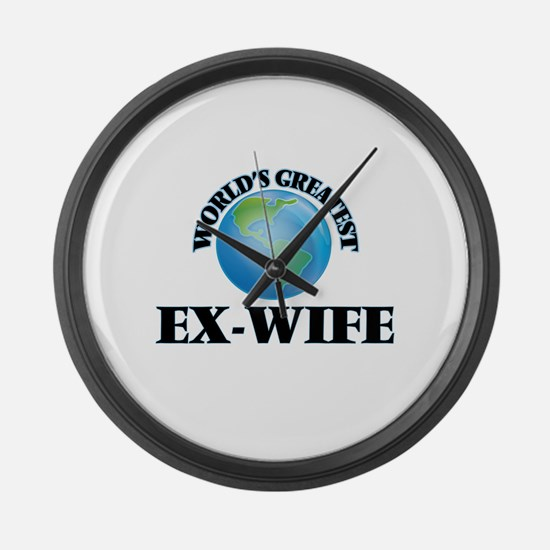 World's Greatest Ex-Wife Large Wall Clock