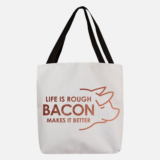 Life Is Rough Bacon Polyester Tote Bag