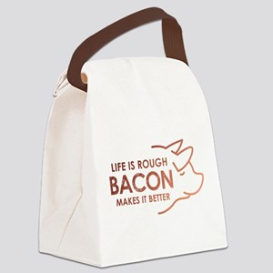 Life Is Rough Bacon Canvas Lunch Bag