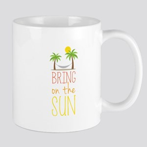 Bring on the Sun Mugs