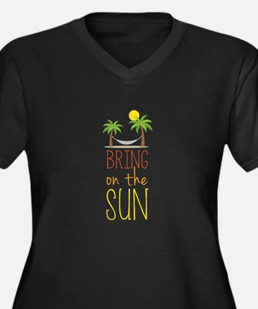 Bring on the Sun Plus Size T-Shirt