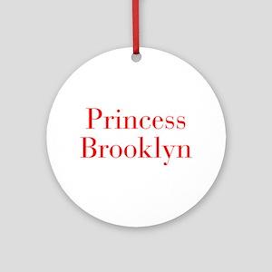 Princess Brooklyn-bod red Ornament (Round)