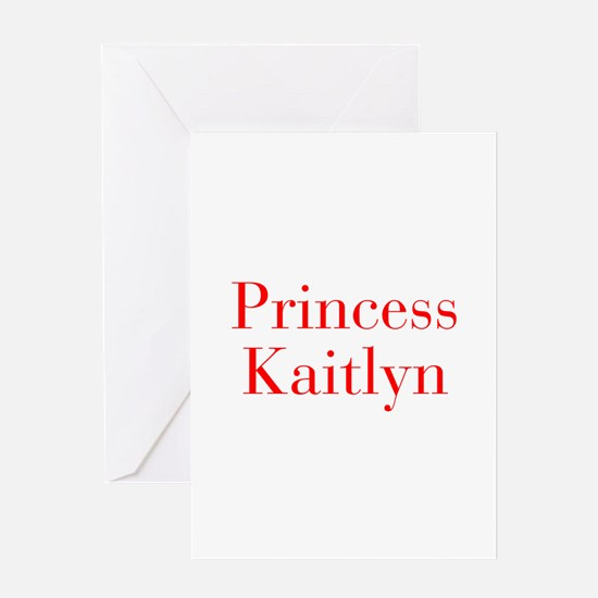 Princess Kaitlyn-bod red Greeting Cards
