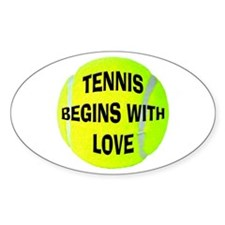Tennis Begins With Love Oval Sticker