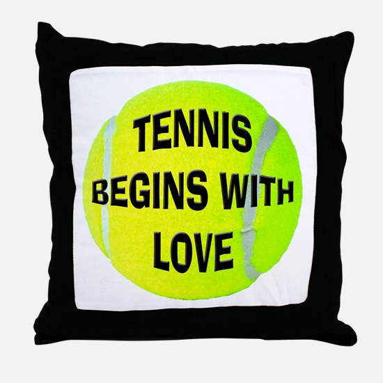 Tennis Begins With Love Throw Pillow