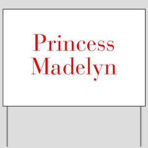 Princess Madelyn-bod red Yard Sign