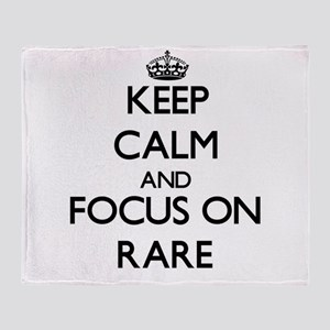 Keep Calm and focus on Rare Throw Blanket