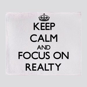 Keep Calm and focus on Realty Throw Blanket