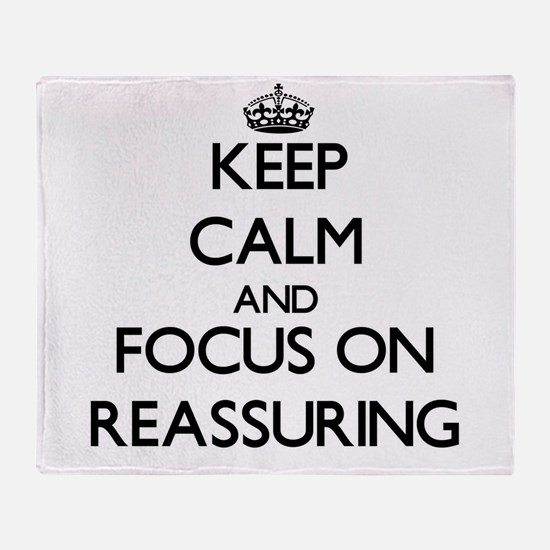 Keep Calm and focus on Reassuring Throw Blanket