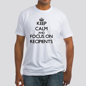 Keep Calm and focus on Recipients T-Shirt