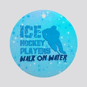 Ice Hockey Players Walk On Water Ornament (round)
