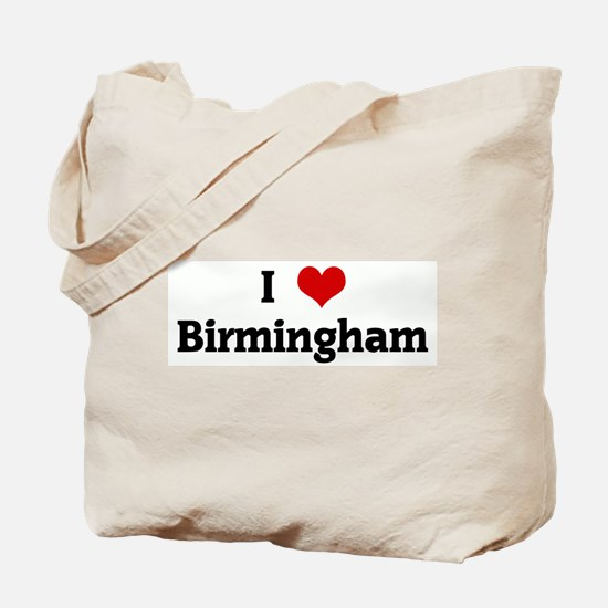 I Love Birmingham Tote Bag