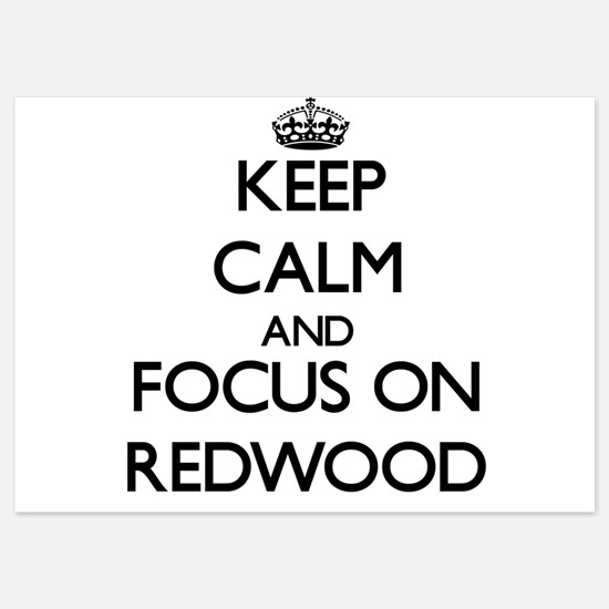 Keep Calm and focus on Redwood Invitations