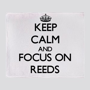 Keep Calm and focus on Reeds Throw Blanket