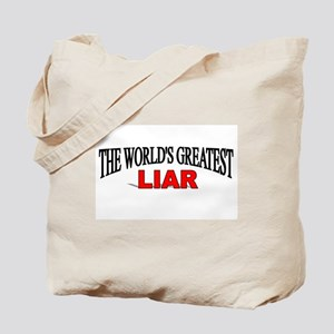 """""""The World's Greatest Liar"""" Tote Bag"""