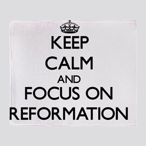 Keep Calm and focus on Reformation Throw Blanket