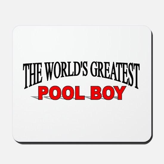 """The World's Greatest Pool Boy"" Mousepad"