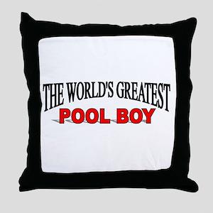 """The World's Greatest Pool Boy"" Throw Pillow"
