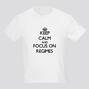 Keep Calm and focus on Regimes T-Shirt