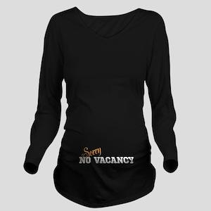 No Vacancy Tee Long Sleeve Maternity T-Shirt