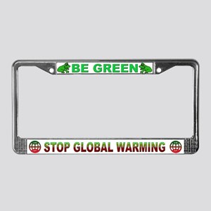 """Be Green""  License Plate Frame"