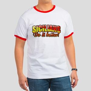 Sicilians Do It Better Ringer T