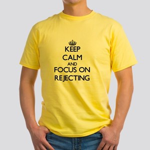 Keep Calm and focus on Rejecting T-Shirt