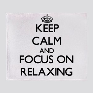 Keep Calm and focus on Relaxing Throw Blanket