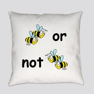 Two Bees or Not Two Bees Everyday Pillow