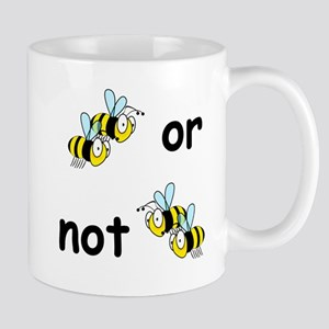 Two Bees or Not Two Bees Mugs