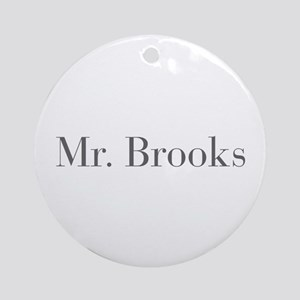 Mr Brooks-bod gray Ornament (Round)