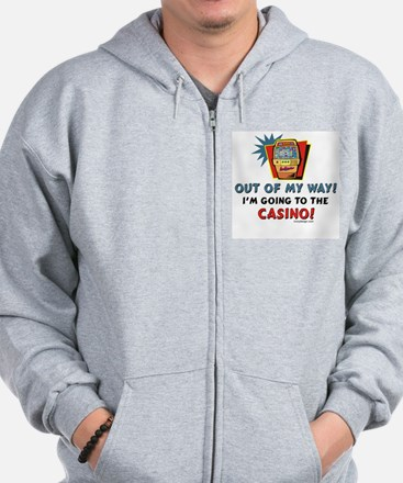 Out of My Way Casino! Zip Hoodie