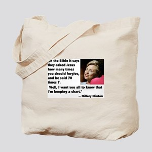 Clinton on Forgiveness Tote Bag