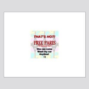 That's Hot! Free Paris. Car W Small Poster