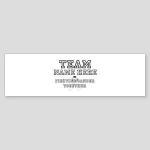 Personalize Team Bumper Sticker