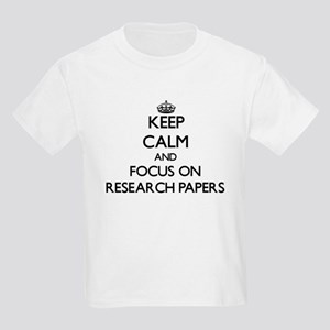 Keep Calm and focus on Research Papers T-Shirt