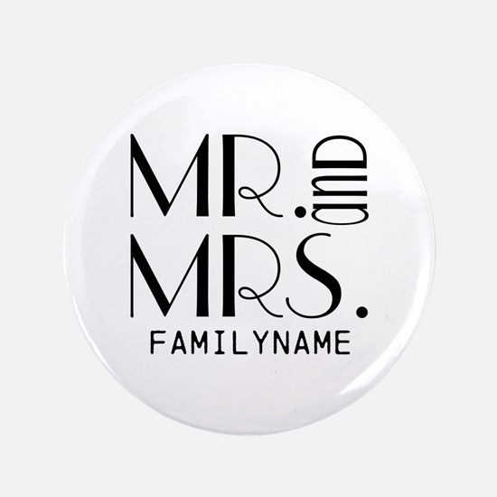 """Personalized Mr. Mrs. 3.5"""" Button"""
