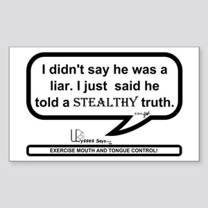 Stealthy Truth Sticker (rectangle)