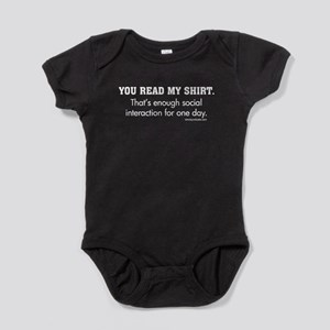 You Read My Shirt Baby Bodysuit