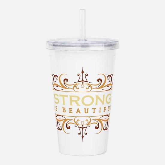 Strong is Beautiful Acrylic Double-wall Tumbler